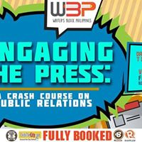Engaging the Press A Crash Course on Public Relations