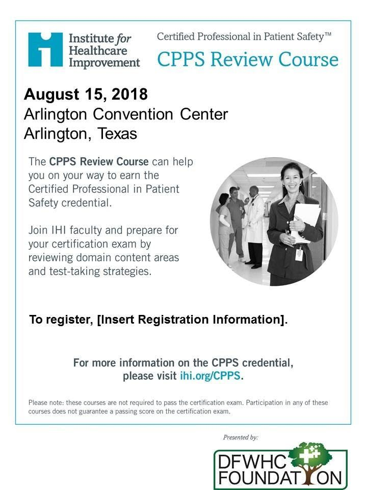 Cpps Certified Professional In Patient Safety Review Course At