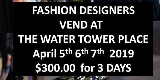 Fashion Designers VEND at WATER TOWER PLACE