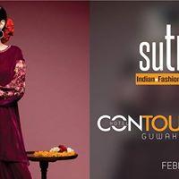 SUTRAA The INDIAN FASHION EXHIBITION - GUWAHATI