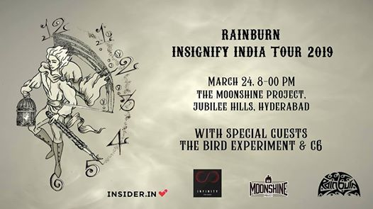 Rainburn  Insignify India Tour Ft. The Bird Experiment & C6