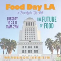 Food Day L.A. at City Hall The Future of Food