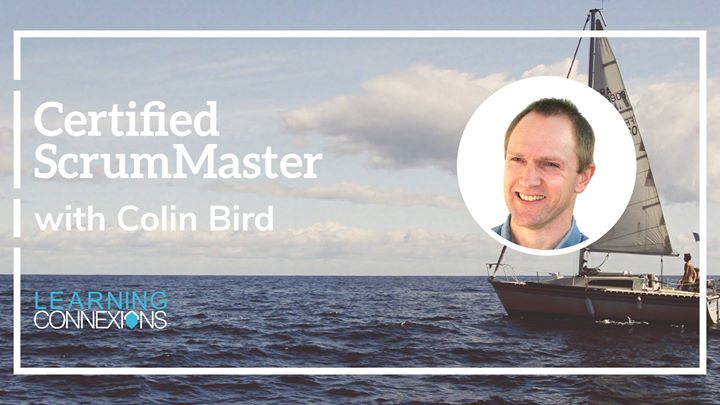 Certified ScrumMaster Course with Colin Bird