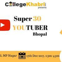 SUPER 30 Youtubers of Bhopal