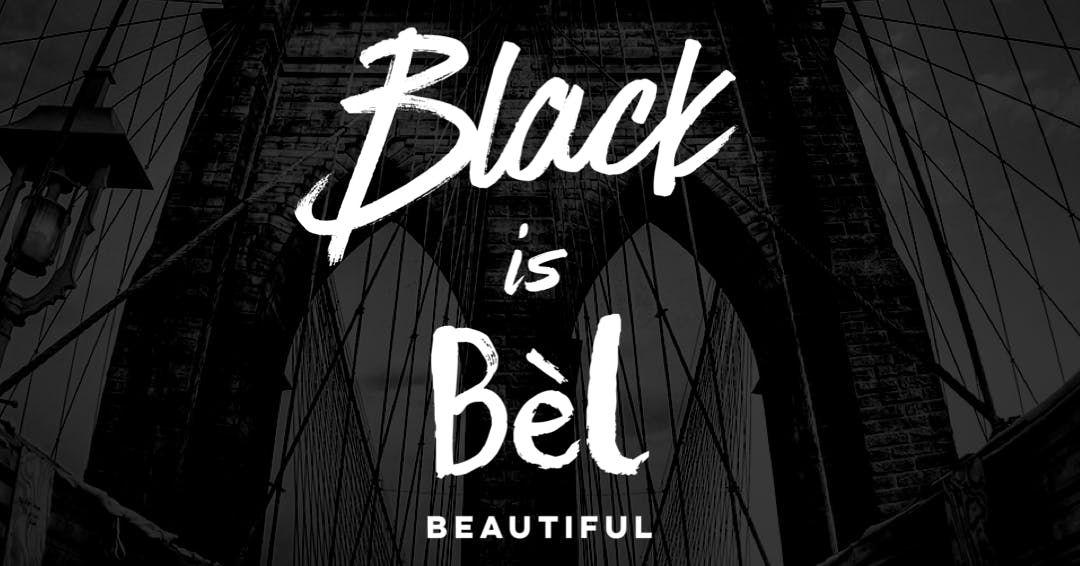 Black is Bl (black is beautiful)