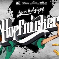 Kopfnicker  Tour Belgique Special  P. Ventura B-Day Bash