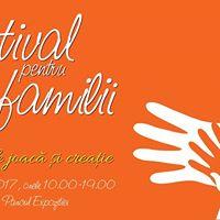 Festival pentru Familii - eveniment caritabil