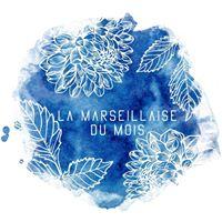 La Marseillaise du mois