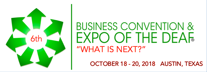 6th Business Convention and Expo of the Deaf