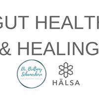 Gut Health &amp Healing