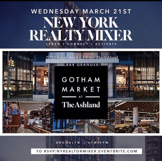 NY RealtyEntrepreneur Mixer Gotham Market The Ashland OCTOBER