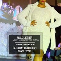 Walk Like Her Model and Confidence Class October