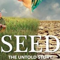 Eco-Film Series Seed The Untold Story
