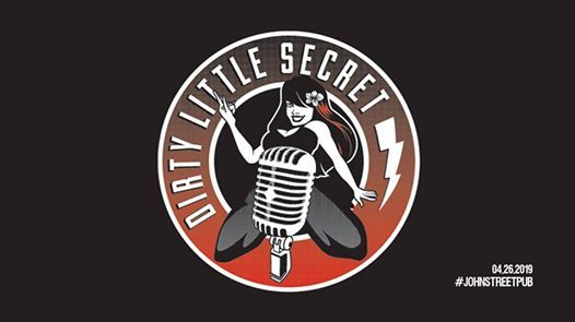 Dirty Little Secret Live at The John St. Pub