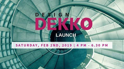 Design Dekko Launch