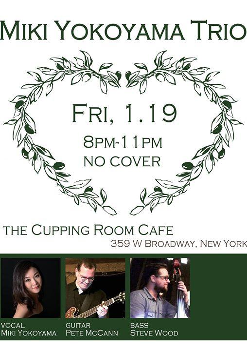 Miki Yokoyama Trio Cupping Room Cafe