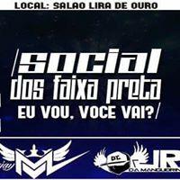 Social Dos Faixa Preta ( Clima Dos Bailes )