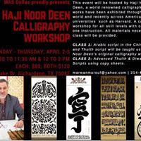 Calligraphy Workshop w Haji Noor Deen (Chinese Master Artist)