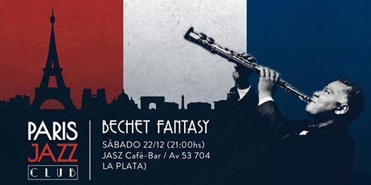 Bechet Fantasy por Paris Jazz Club (La Plata)