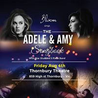 Adele &amp Amy Songbook - Thornbury Theatre