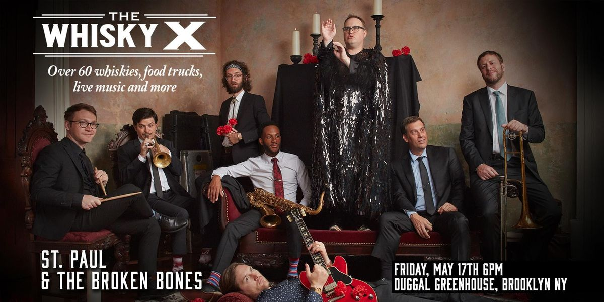 The WhiskyX New York with St. Paul & The Broken Bones Live