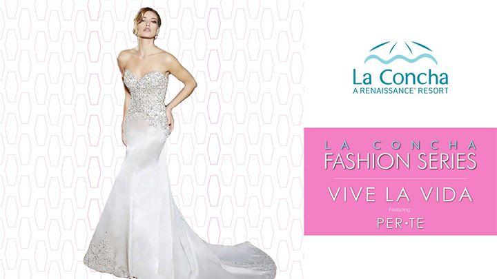 La Concha Fashion Series Vive La Vida featuring PER.TE