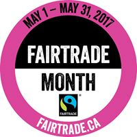 Fair Trade Celebration 2017 - May is Fair Trade Month