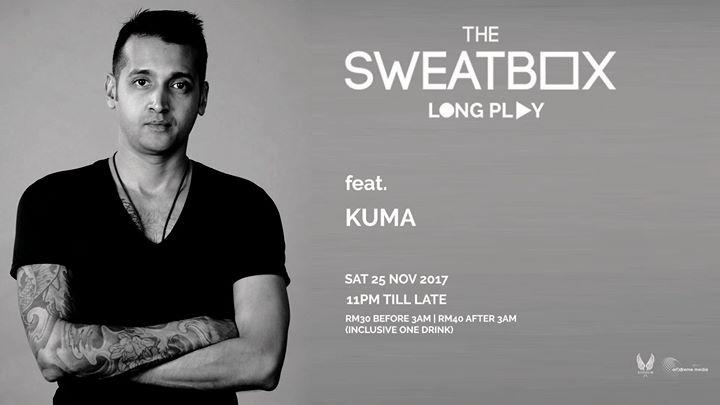 The Sweatbox-Long Play 10 feat. Kuma