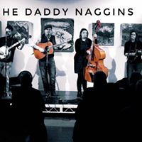 The Daddy Naggins Live  Friday 20th October