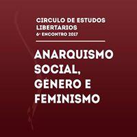 Curitiba - 6 Encontro do CEL  Anarquismo Social e Feminismo