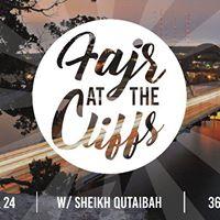 Biannual Fajr at the Cliffs  Sheikh Qutaiba Abbasi