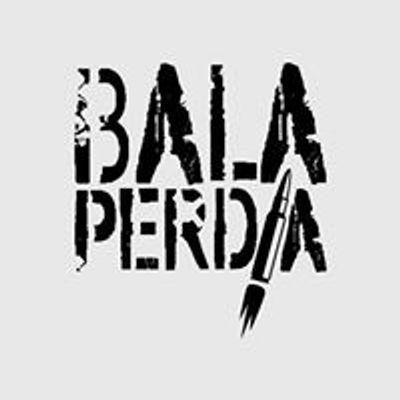Bala Perdía Rock