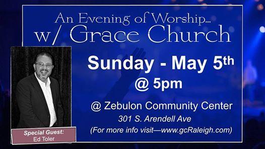 Grace Church Worship Event at Zebulon Community Center, Zebulon