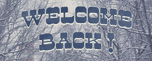 Image result for welcome back from winter break