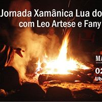 Jornada Xamnica com Leo Artese &amp Fany Carolina