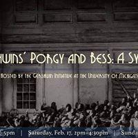 The Gershwins Porgy and Bess A Symposium