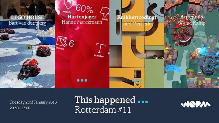 This happened Rotterdam 11