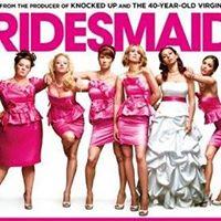 Chick Flick Night - Bridesmaids