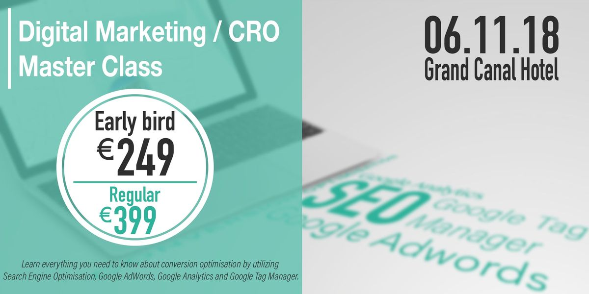 Digital Marketing  CRO Master Class (SEO AdWords Analytics GTM)