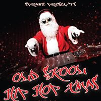 Sprave Presents Old Skool Hip Hop Xmas Open Mic night