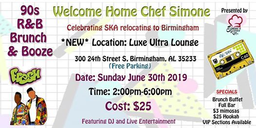 SKA Presents    90s R&B Brunch & Booze- Welcome Home Chef Simone at