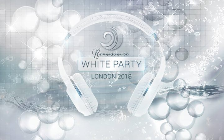 Renaissance White Party 2018 London