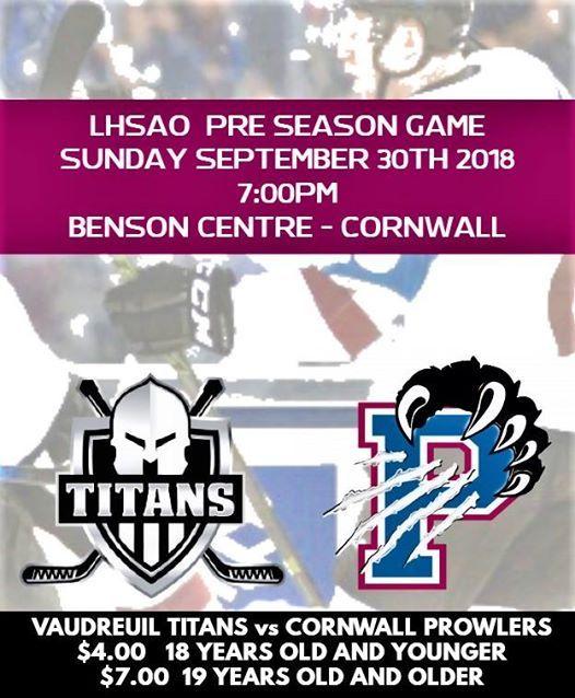 Pre-Season LHSAO Game Vaudreuil Titans vs. Cornwall Prowlers