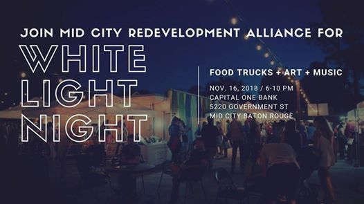 Mid City Redevelopments White Light Night 2018 At Capital One