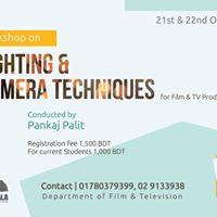 Workshop on Lighting &amp Camera techniques