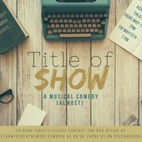 The University of Cumbria Presents - [TITLE of SHOW]