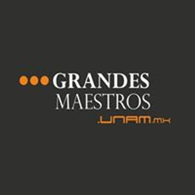 Grandes Maestros UNAM