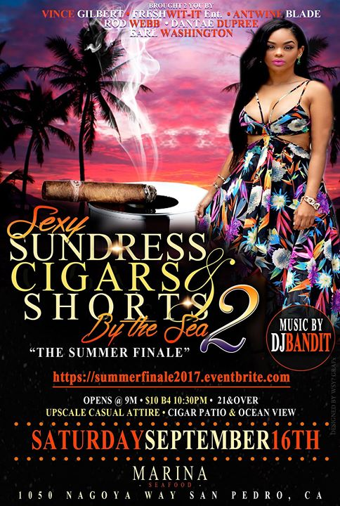 Sexy Sundress Cigars & Shorts..The Summer Finale