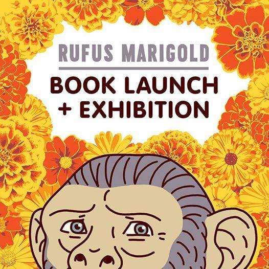 Rufus Marigold Book Launch & Exhibition