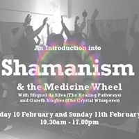 An Introduction into Shamanism and the Medicine Wheel